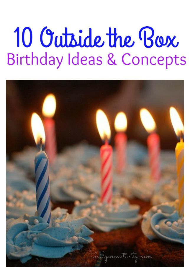 Birthday party concepts and ideas