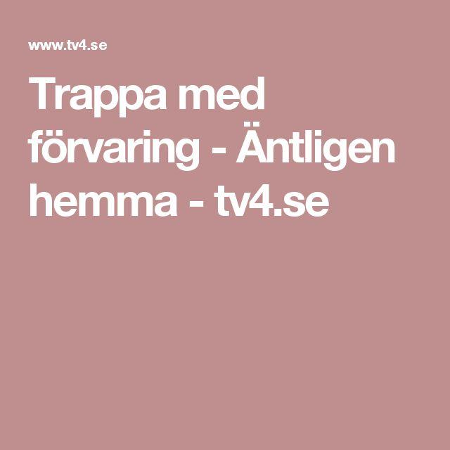 Trappa med förvaring - Äntligen hemma - tv4.se