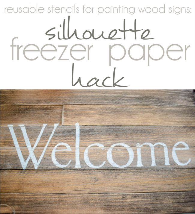 Reusable Stencils for Painting Wood Signs: Silhouette Freezer Paper Hack | Silhouette School | Bloglovin'