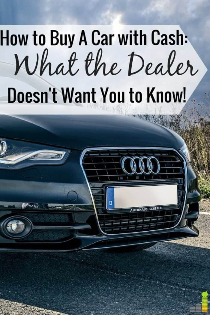 How to Buy A Car With Cash Say Goodbye to Car Payments