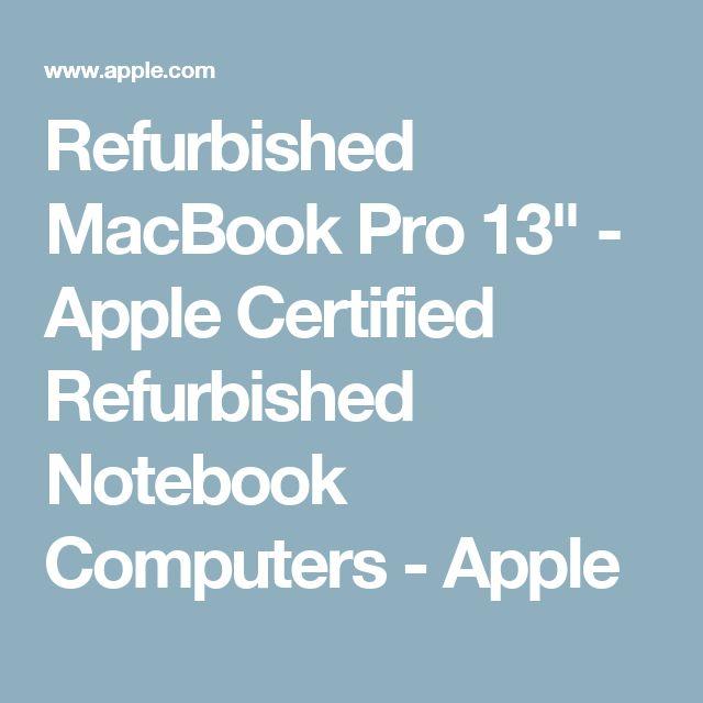 "Refurbished MacBook Pro 13"" - Apple Certified Refurbished Notebook Computers - Apple"