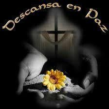 Recordandote en esta fecha, pido a Dios  su Misericordia y que tu estes Descansando en paz.