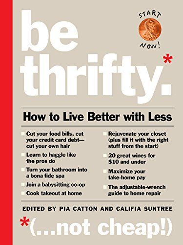 34 best book coversnonfictioncurrent images on pinterest book be thrifty how to live better with less by pia catton http fandeluxe Images