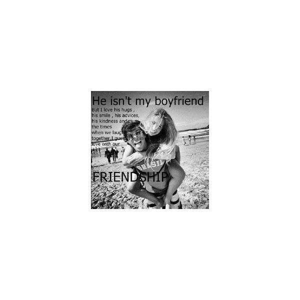 Me and my best guy friend! ❤ liked on Polyvore featuring couples, quotes, captions, best friends, boys, phrase, saying and text