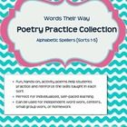 Use poetry to help reinforce the spelling sorts from Words their Way.  This collection of 5 sorts will help your beginning spellers learn in an eng...