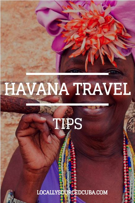 WELCOME TO HEAVEN(NA): HAVANA TRAVEL TIPS YOU NEED TO KNOW