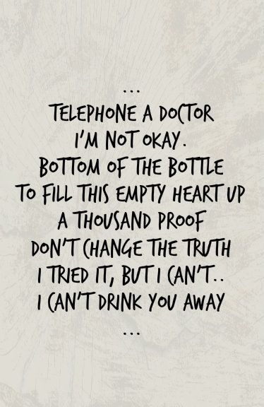 lyrics to drink you away