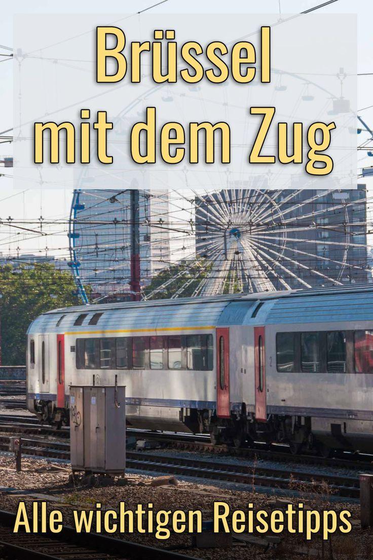 Per Zug Nach Brussel Bahntickets Fahrplane Und Tipps Reisen