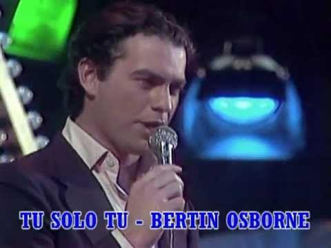 TU SOLO TU - BERTÍN OSBORNE.IDS