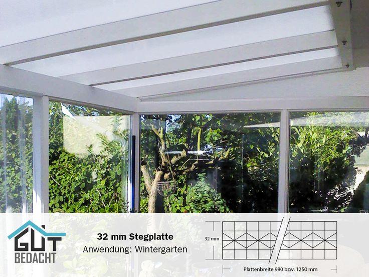Wintergarten mit 32 mm Stegplatten reflekto. Angenehm warm im Winter und nicht zu heiß im Sommer durch die spezielle beschichteten hagelfesten Stegplatten