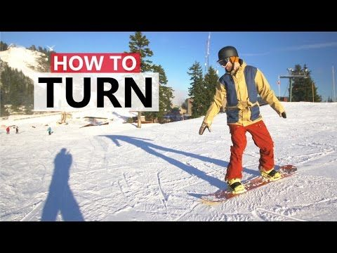 How to Turn on a Snowboard - How to Snowboard - YouTube