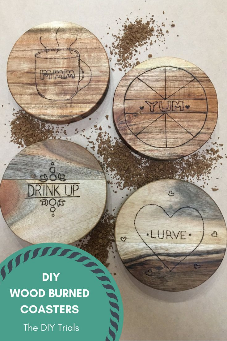 Diy Wood Burned Coasters By Thediytrials A Fast Cheap Gift Idea Housewarming Gift Or Stocking Filler For All Ages Wood Diy Coasters Cheap Hobbies