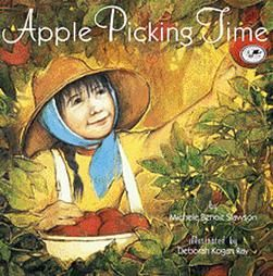 """Apple Picking Time"" by Michele Benoit Slawson & a few other apple themed books..."