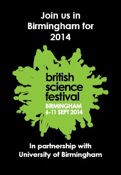 In 2014 the British Science Festival, our flagship event, comes to Birmingham. Get involved: http://www.britishscienceassociation.org/british-science-festival/call-proposals-2014