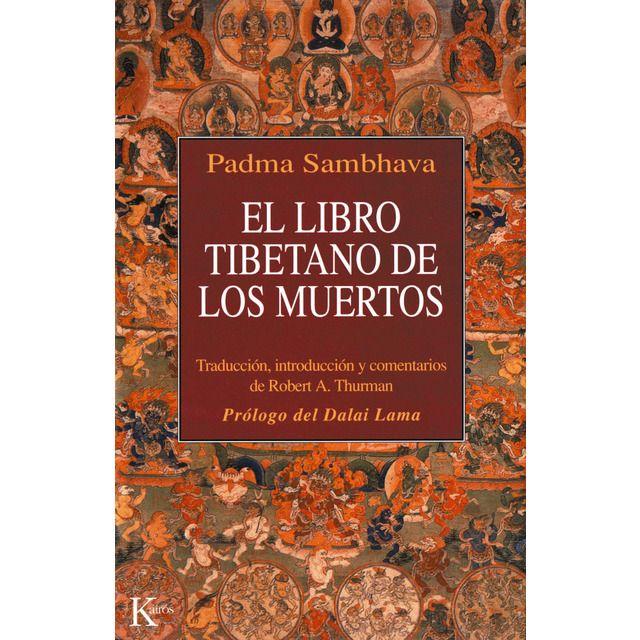 Kairos El Libro Tibetano De Los Muertos Como Es Popularmente Conocido En Occidente Y Conocido En El Tíbet Como Libro De Los Muertos Libros Grandes Tibetano