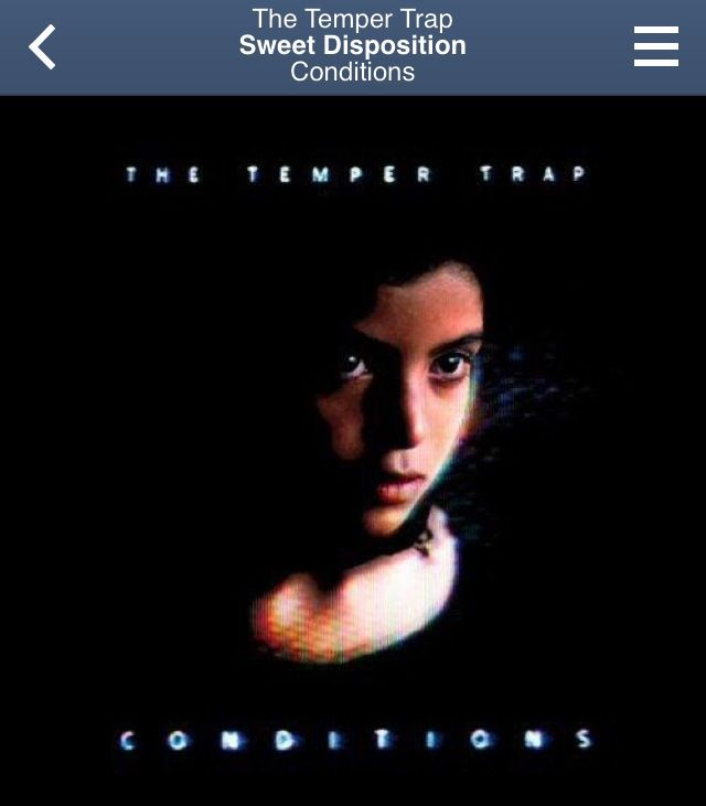 The Temper Trap ~ Sweet Disposition (Conditions)