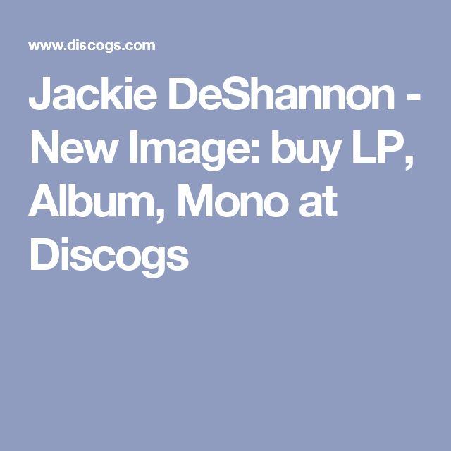 Jackie DeShannon - New Image: buy LP, Album, Mono at Discogs