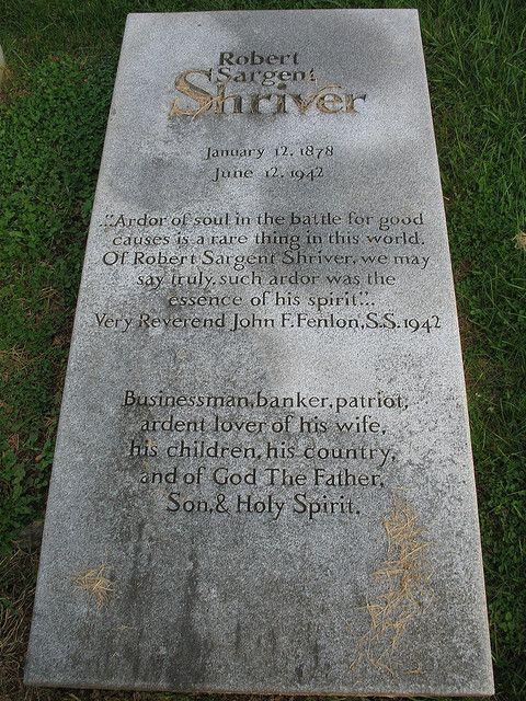 Grave Marker- Father of Democrat Robert Sargent Shriver Jr. and grandfather of Maria Shriver.