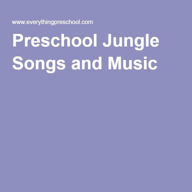 Preschool Jungle Songs and Music