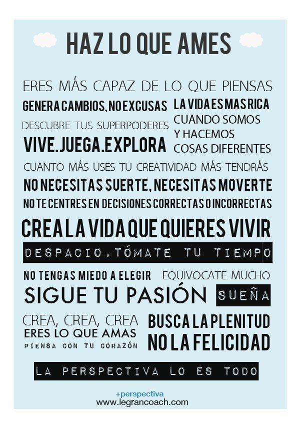 Haz lo que ames, el manifiesto...porque eres lo que amas ;)
