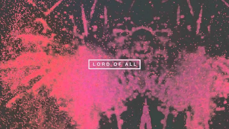 Hillsong UNITED Up In Arms Lyric Video (+playlist) Praise and - invitation song lyrics aaron keyes