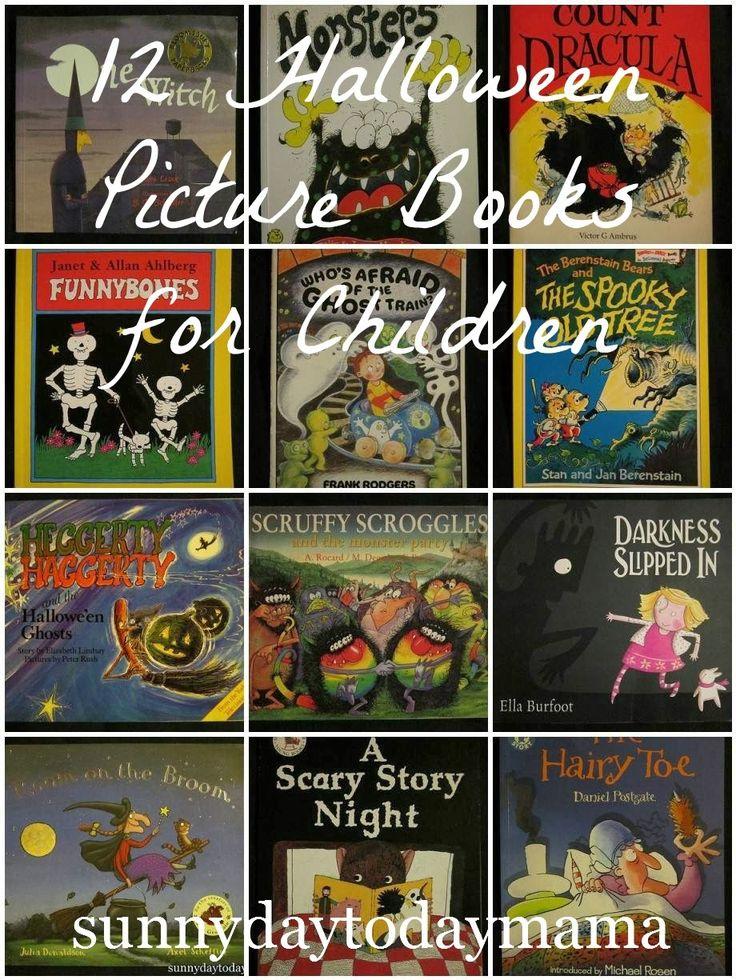 12 Halloween Picture Books for Children http://sunnydaytodaymama.blogspot.co.uk/2013/11/9-halloween-picture-books-for-children.html