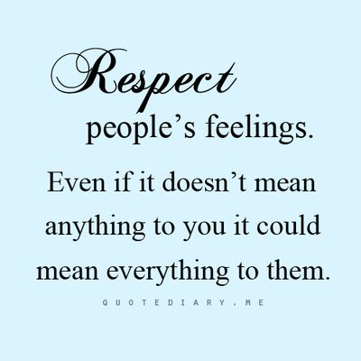 Sayings Having Respect For Others Quotes Picturesso