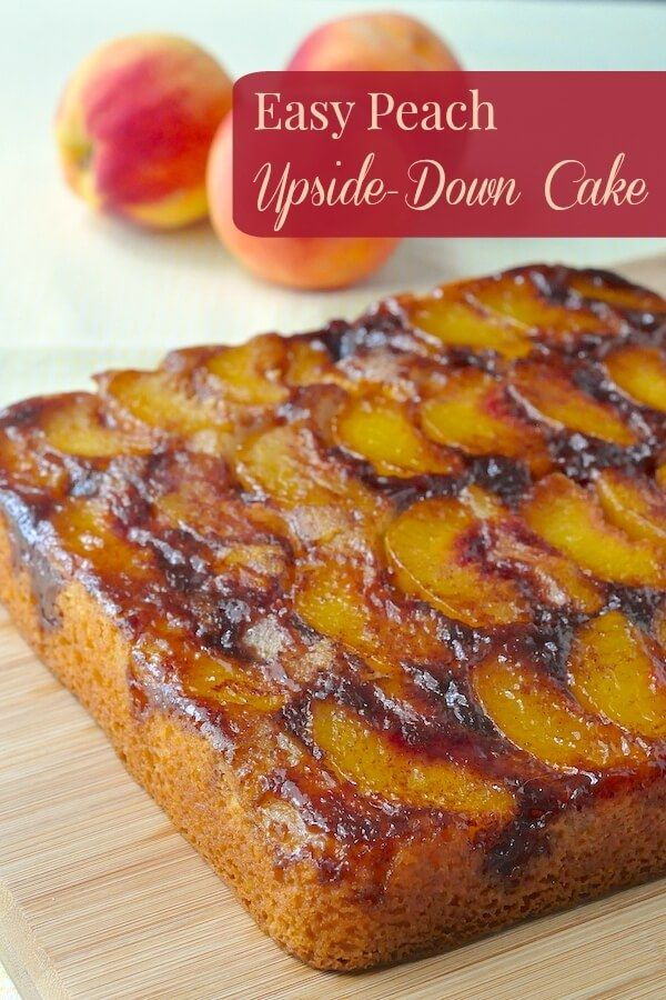 Peach Upside Down Cake - a classic summer dessert to be enjoyed when fresh peaches are at their, ripe, juicy best. Perfect with vanilla bean ice cream.