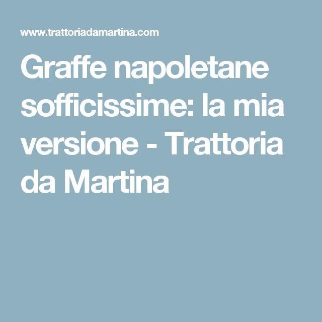 Graffe napoletane sofficissime: la mia versione - Trattoria da Martina