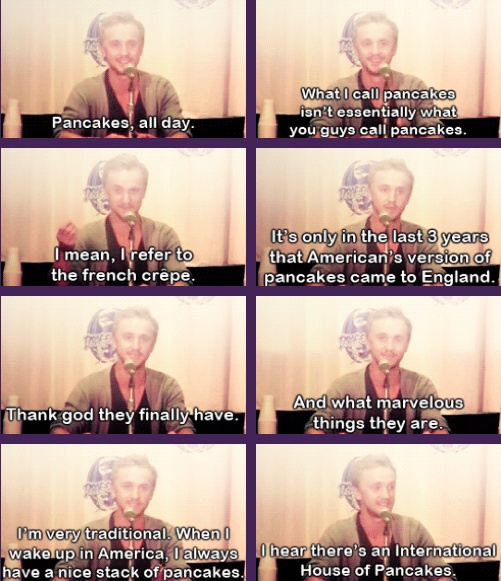 """ok seriously, can Tom Felton get any cooler? """"I hear there's an International House of Pancakes"""" LOL"""
