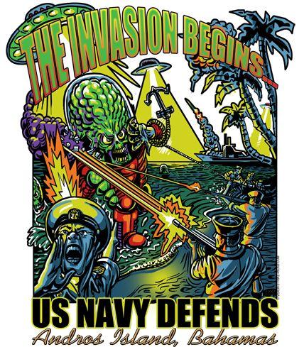 Mars Attacks US Navy Defends Andros Island Bahamas Shirt $19.95