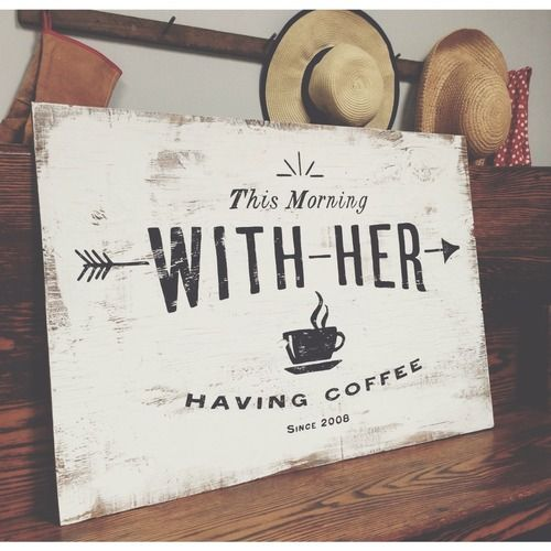 """This morning, with her, having coffee."" ~ Johnny Cash, when asked to define Paradise. Hand-painted sign"