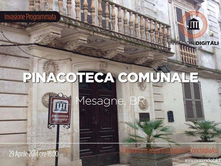 #InvasioniDigitali: Martedì 29 aprile alle ore 18 a #Mesagne si libererà la #Cultura presente all'interno della Pinacoteca Comunale.  INFO: http://www.invasionidigitali.it/it/invasionedigitale/invasione-digitale-alla-pinacoteca-comunale-di-mesagne#.U15UFq1_sQ4  Hashtag: #invasioniDigitali #InvadiMesagne