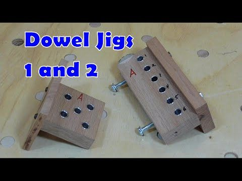 Dowel Jigs 1 and 2 - YouTube