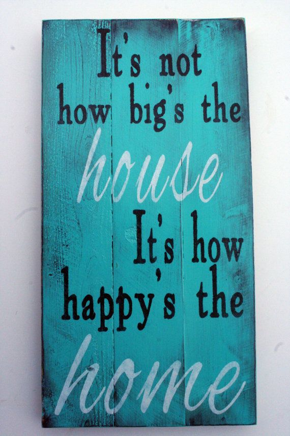 It's not how big's the house...