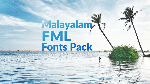 Download Free Download New Malayalam FML Fonts Pack 2018 | Font ...