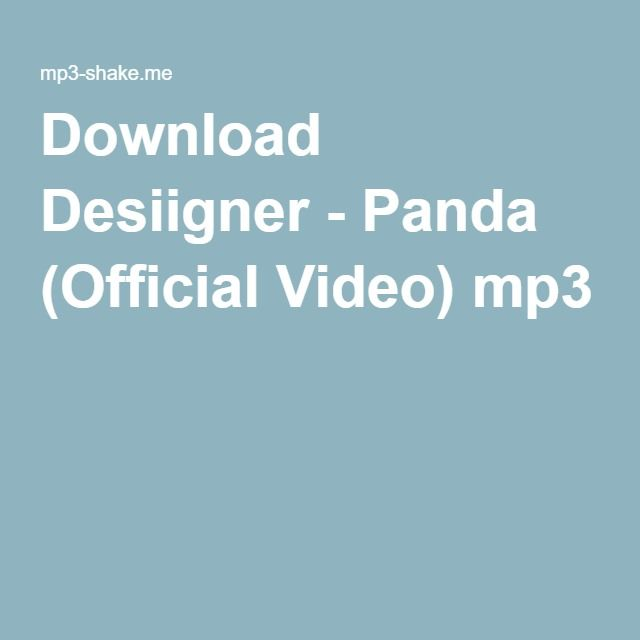 Download Desiigner - Panda (Official Video) mp3