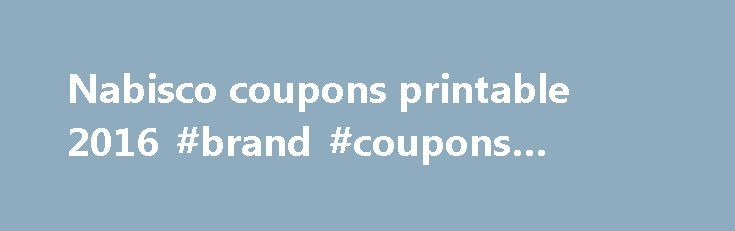Nabisco coupons printable 2016 #brand #coupons #printable http://coupons.remmont.com/nabisco-coupons-printable-2016-brand-coupons-printable/  #nabisco coupons # You are here: Home / Cookies / Nabisco coupons printable 2016 Nabisco coupons printable 2016 There are many old stores in the United States as well as some really old producers. There are even factories that have been around for a lot of time. One of these companies is Nabisco. This company is well known for making biscuits such as…