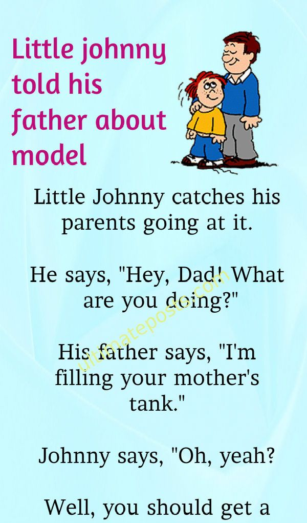 Little Johnny Told His Father About Model Funny Relationship Jokes Relationship Jokes Marriage Jokes