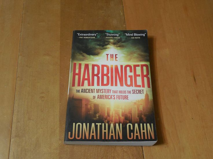 The Harbinger : The Ancient Mystery That Holds the Secret of America's Future by