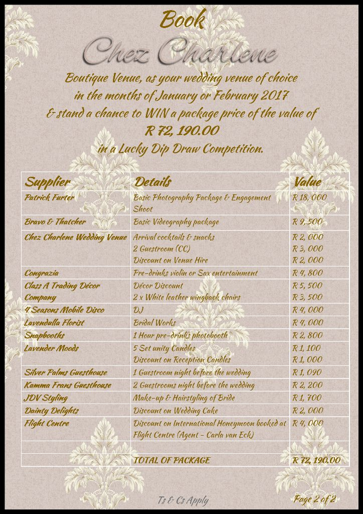 Win freebies & discounts to the value of R72,190 by booking your wedding at the Boutique venue of Chez Charlene, Pretoria for Jan or Feb 2017.