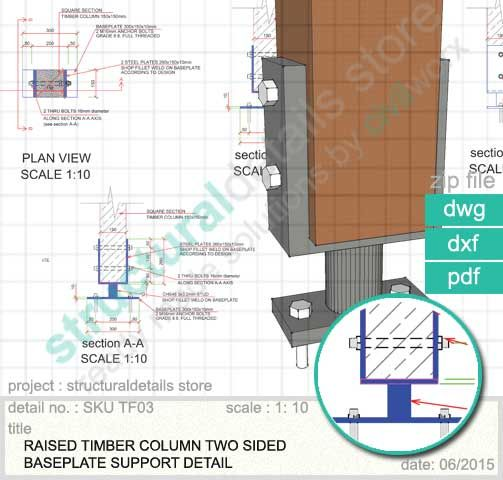 Raised Timber Column Two Sided Baseplate Support   Structuraldetails Store