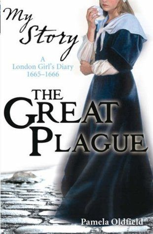 The Great Plague: The Diary of Alice Paynton, London, 1665-1666 - easy fiction diary