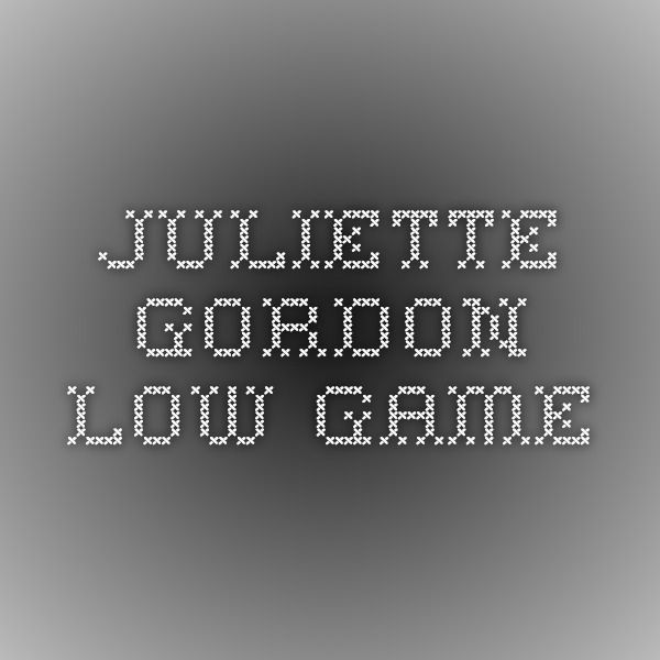 Juliette Gordon Low GAME