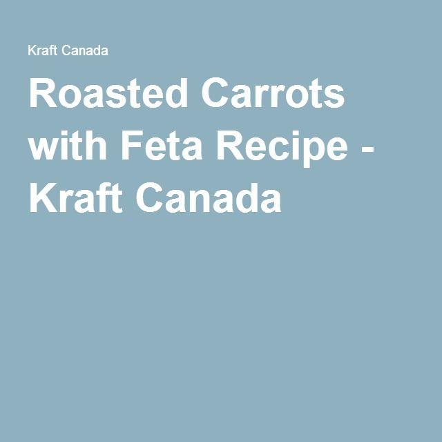 Roasted Carrots with Feta Recipe - Kraft Canada