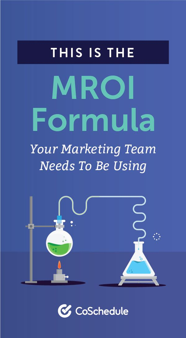 Total Revenue Generated From Content – Total Cost To Produce Content = MROI. Here's how to break it down.  http://coschedule.com/blog/marketing-roi-formula-template/?utm_campaign=coschedule&utm_source=pinterest&utm_medium=CoSchedule&utm_content=This%20Is%20The%20MROI%20Formula%20Your%20Marketing%20Team%20Needs%20To%20Be%20Using