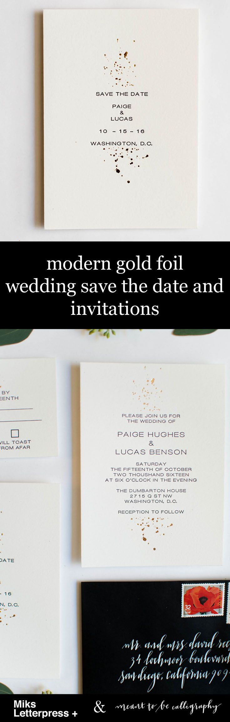 This Save the Date and Invitation set is a great minimal and simple wedding invitation design. The gold foil ink splatter is modern and elegant and brings a touch of luxury. The letterpress wording makes the invitations that much more elegant. Calligraphy by Meant to be DC and Invitations by Miks Letterpress +