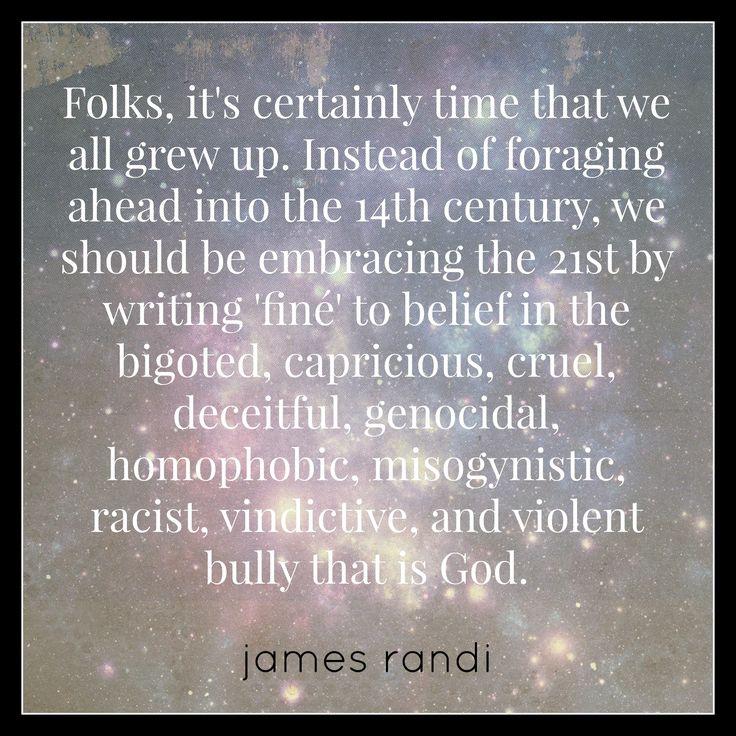 James Randi, quote from The Unbelievers - Richard Dawkins, Lawrence Krauss