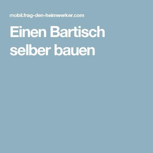 Einen Bartisch selber bauen – Janine L   – Deutch | Sosyal Penguin