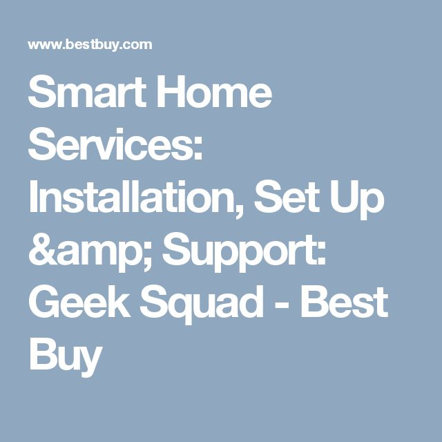 Smart Home Services: Installation, Set Up & Support: Geek Squad - Best Buy
